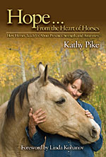 Kathy Pike Hope... from the heart of horses